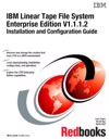 IBM Linear Tape File System Enterprise Edition V1112 Installation And Configuration Guide