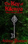 The Key Of Kilenya Kilenya Series Book One