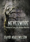 Nevermore A Novel Of Love Loss  Edgar Allan Poe