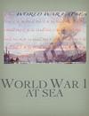 World War 1 At Sea