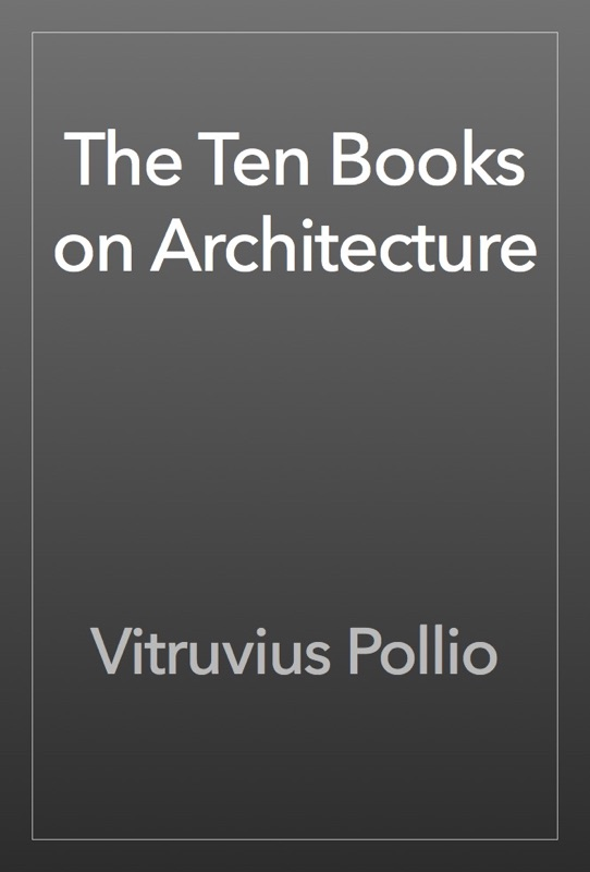 vitruvius pollio book 1 9 this book is, therefore, in its proper order and place i will now return to my subject, and with regard to the materials suited to the construction of buildings will consider their natural formation and in what proportions their elementary constituents were combined, making it all clear and not obscure to my readers.
