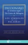 Diccionario De Trminos Segn Un Curso De Milagros