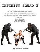 Infinity Squad 2