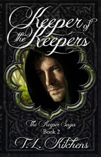 Keeper of the Keepers The Keeper Saga Book Two