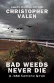 Christopher Valen - Bad Weeds Never Die artwork