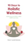90 Days To Holistic Wellness