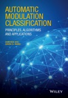 Automatic Modulation Classification