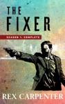 The Fixer Season 1 Complete