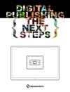 Digital Publishing The Next Steps