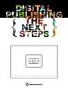 Digital Publishing The Next Steps