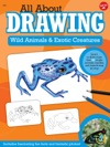 All About Drawing Wild Animals  Exotic Creatures