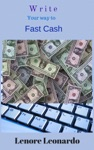 Write Your Way To Fast Cash