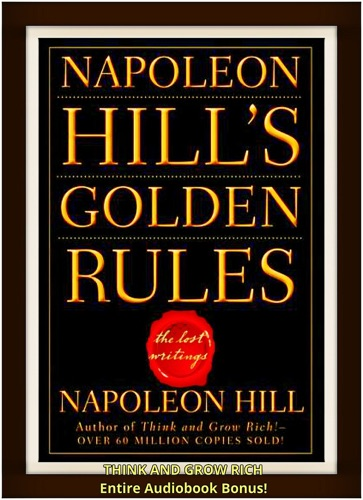 Napoleon Hills Golden Rules The Lost Writings Ultimate Edition