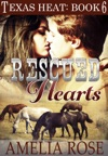 Rescued Hearts Texas Heat Book 6