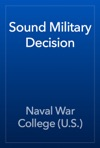 Sound Military Decision
