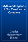 Myths And Legends Of Our Own Land  Complete