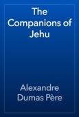 Alexandre Dumas - The Companions of Jehu artwork