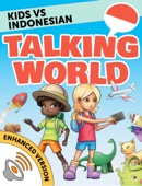 Kids vs Indonesian: Talking World (Enhanced Version)