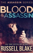 Russell Blake - Blood of the Assassin artwork