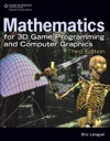 Mathematics For 3D Game Programming And Computer Graphics Third Edition