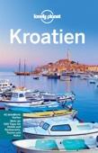 Kroatien  - Lonely Planet Reiseführer