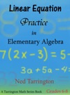 Linear Equation Practice In Elementary Algebra Grades 6-8