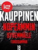 Juha Kauppinen - Nopeammin, syvemmälle, tuhoisammin artwork
