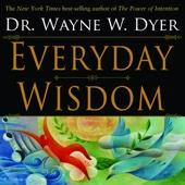 Dr. Wayne W. Dyer - Everyday Wisdom  artwork