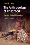 The Anthropology Of Childhood Second Edition