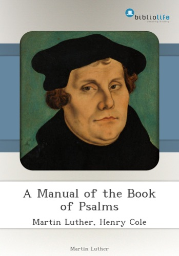 A Manual of the Book of Psalms
