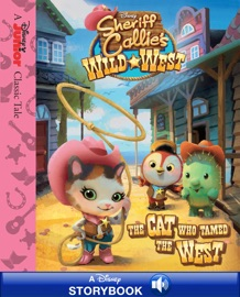 SHERIFF CALLIES WILD WEST: THE CAT WHO TAMED THE WEST