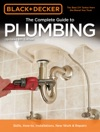 Black  Decker The Complete Guide To Plumbing 6th Edition