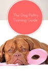 Potty Train Your Puppy - The Dog Potty Training Guide
