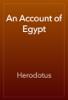 Herodotus - An Account of Egypt artwork