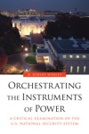 Orchestrating The Instruments Of Power