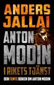 Anders Jallai - Anton Modin - i rikets tjänst bild