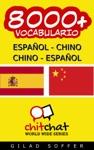 8000 Espaol - Chino Chino - Espaol Vocabulario