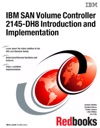 IBM SAN Volume Controller 2145-DH8 Introduction And Implementation