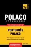 Vocabulrio Portugus-Polaco 9000 Palavras Mais Teis