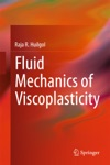 Fluid Mechanics Of Viscoplasticity