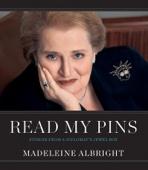 Madeleine Albright - Read My Pins  artwork