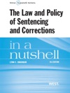 The Law And Policy Of Sentencing And Corrections In A Nutshell 9th