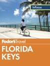 Fodors In Focus Florida Keys