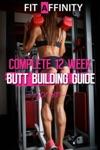 12 Week Butt Building Guide
