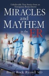 Miracles  Mayhem In The ER