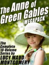 The Anne Of Green Gables MEGAPACK