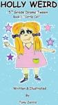 Holly Weird 5th Grade Drama Tween