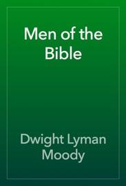 Men of the Bible - Dwight Lyman Moody Book