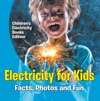 Electricity For Kids Facts Photos And Fun  Childrens Electricity Books Edition