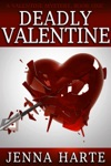 Deadly Valentine Valentine Mystery Book One